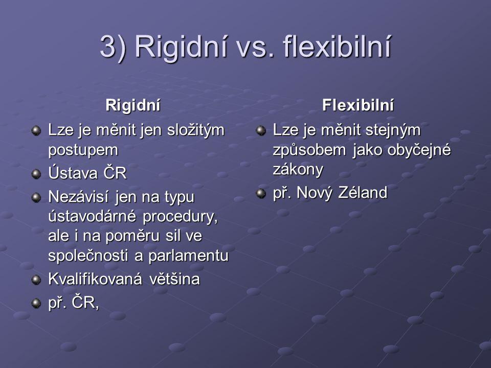 3) Rigidní vs.