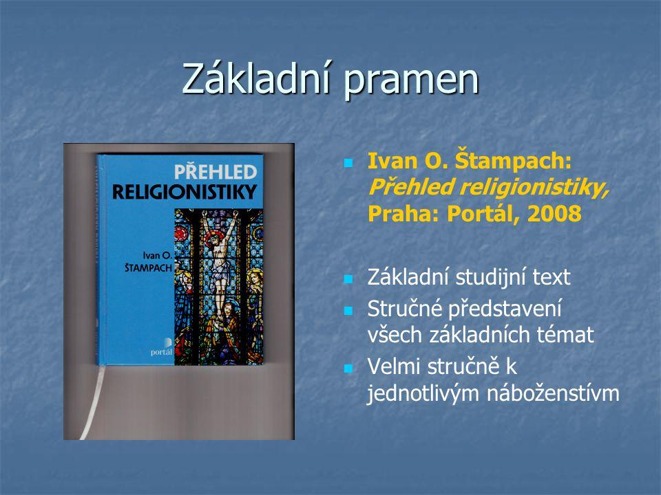 Lexikon Christopher Partridge (ed.): Lexikon světových náboženství, Praha: Slovart, 2006 Základní studijní text Praktické, přehledné představení náboženských směrů se stručným teoretickým úvodem