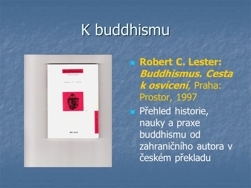 K buddhismu Robert C. Lester: Buddhismus.