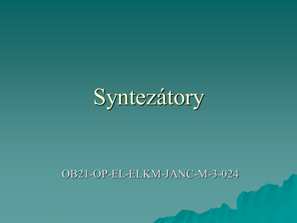 Syntezátory OB21-OP-EL-ELKM-JANC-M-3-024