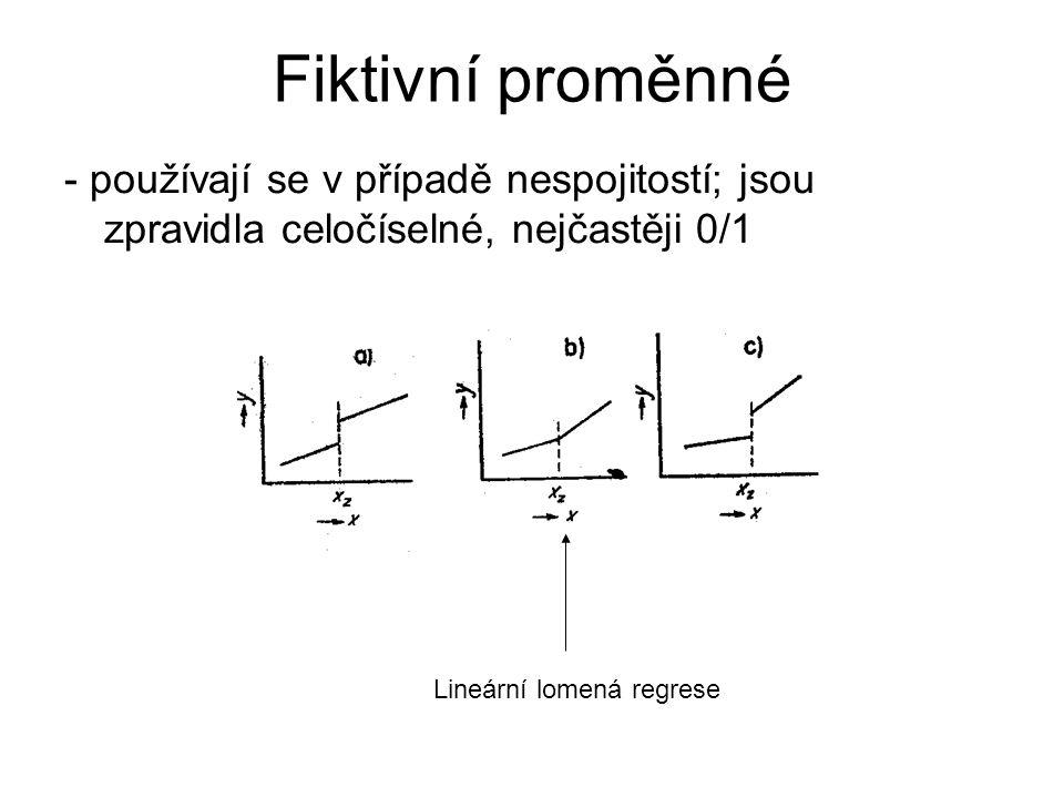 Fiktivní proměnné - používají se v případě nespojitostí; jsou zpravidla celočíselné, nejčastěji 0/1 Lineární lomená regrese
