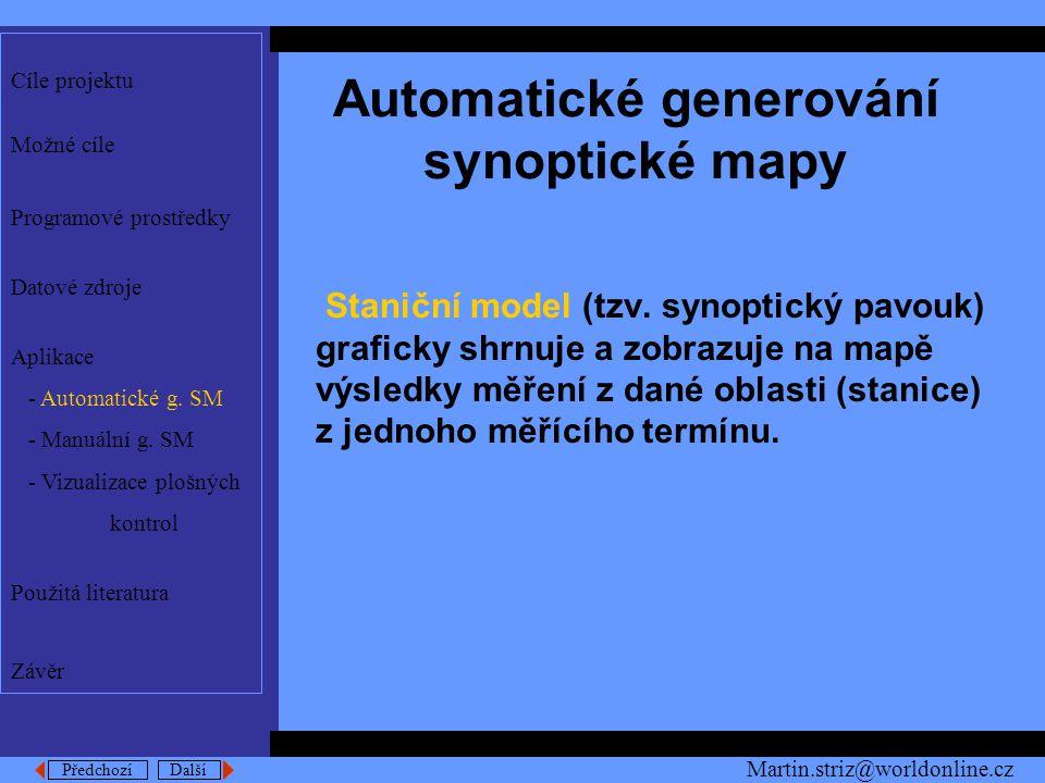 Předchozí Další Automatické generování synoptické mapy Staniční model (tzv.