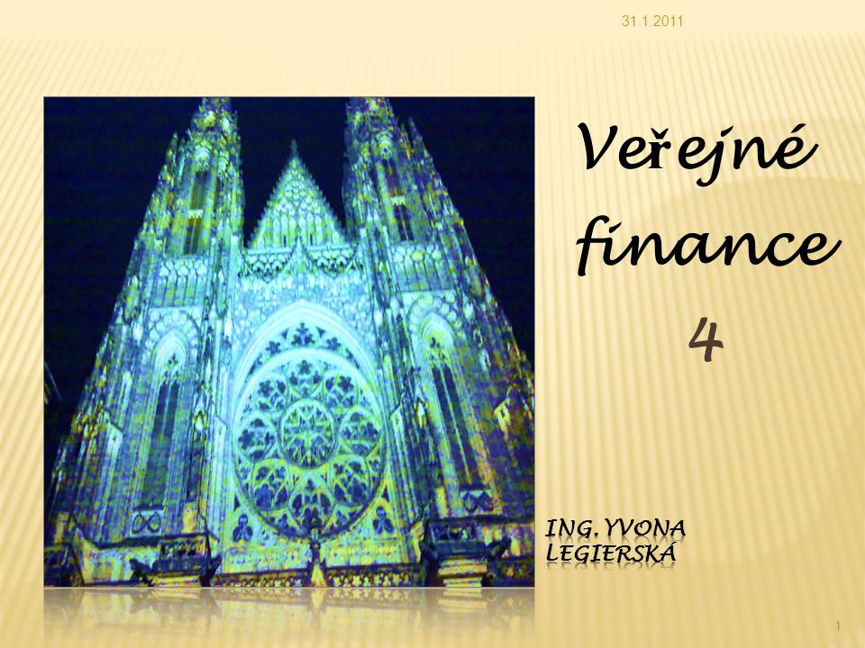 Ve ř ejné finance 4 31.1.2011 1