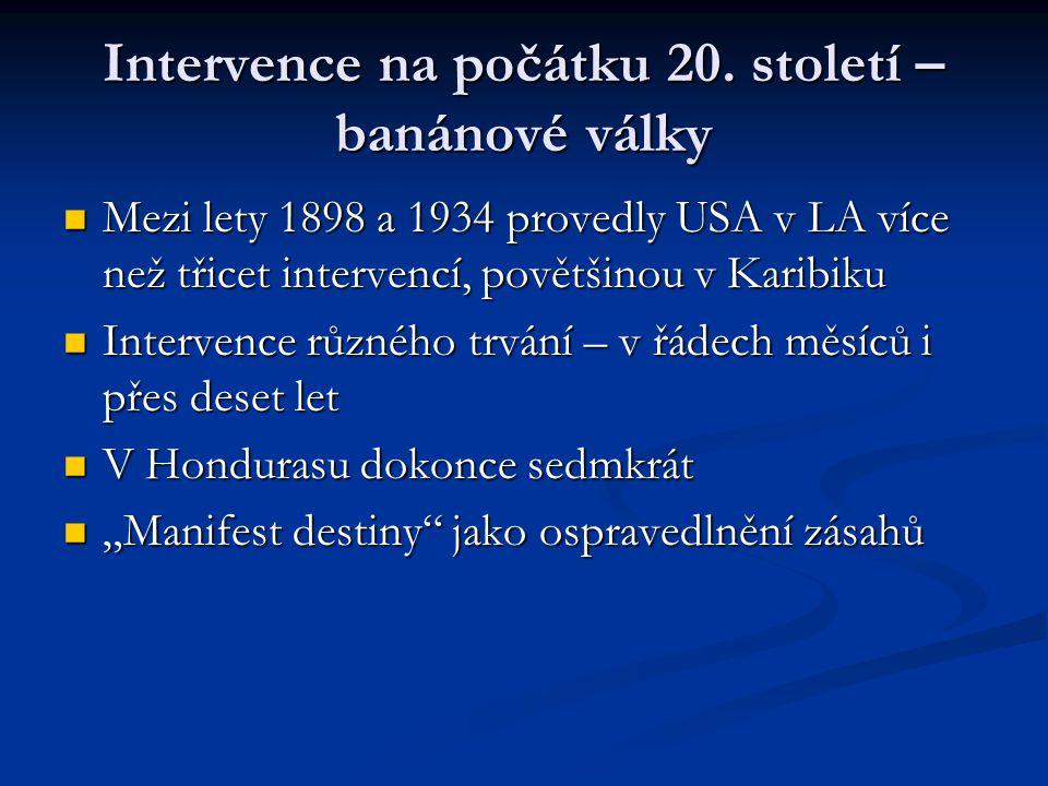 Intervence na počátku 20.