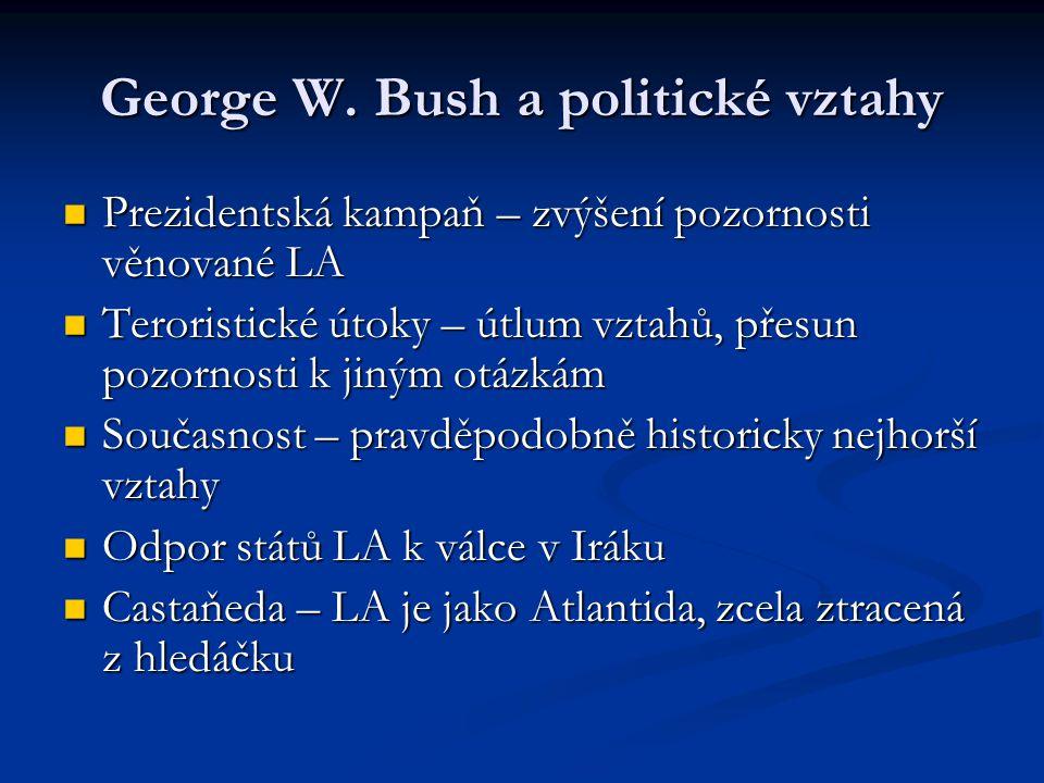 George W. Bush a politické vztahy Prezidentská kampaň – zvýšení pozornosti věnované LA Prezidentská kampaň – zvýšení pozornosti věnované LA Teroristic