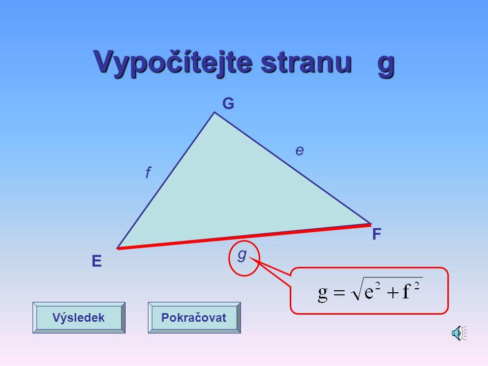 Výpočet strany v pravoúhlém trojúhelníku O P Q o q p Pokračovat