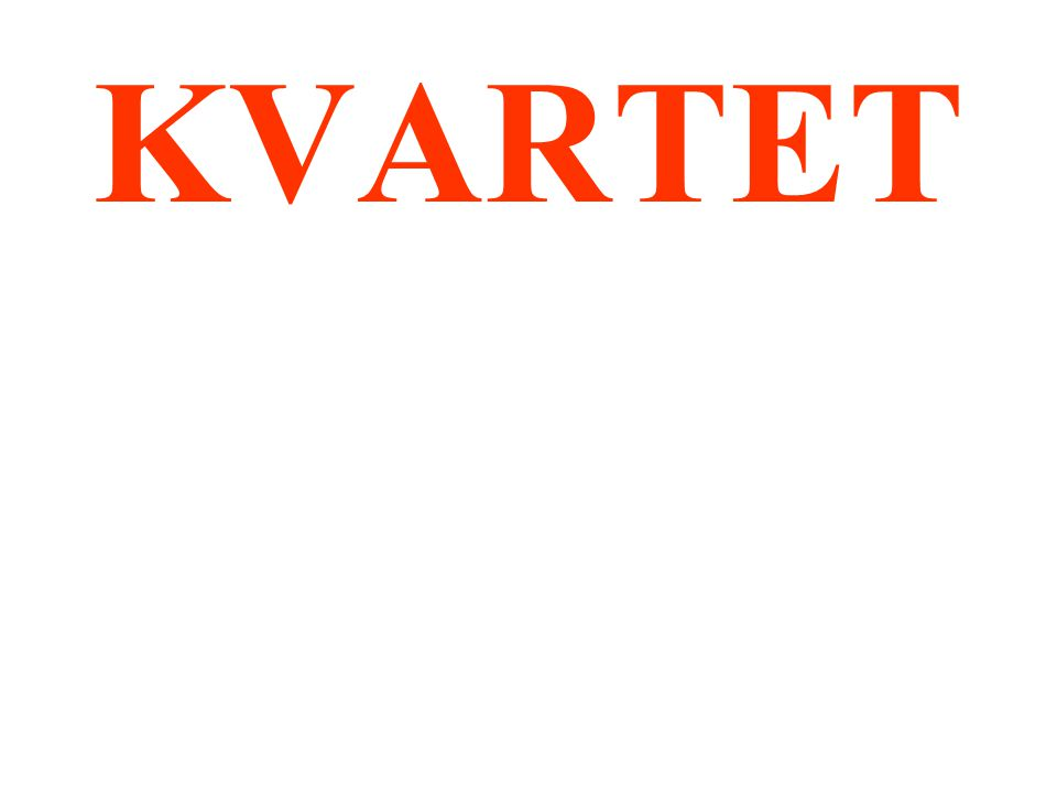 KVARTET