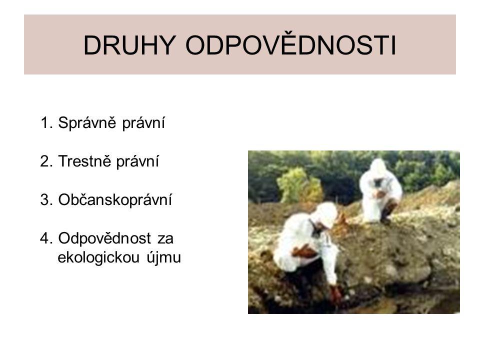 Odpovědnost za ekologickou újmu podle z.č.