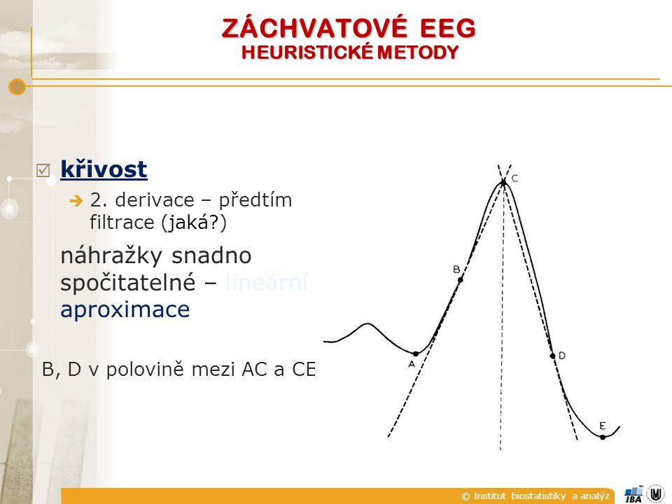 © Institut biostatistiky a analýz  křivost  2.