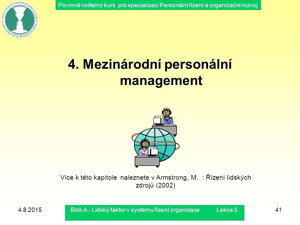 Povinně volitelný kurs pro specializaci Personální řízení a organizační rozvoj 4.8.2015Blok A - Lidský faktor v systému řízení organizace Lekce 3.41 4