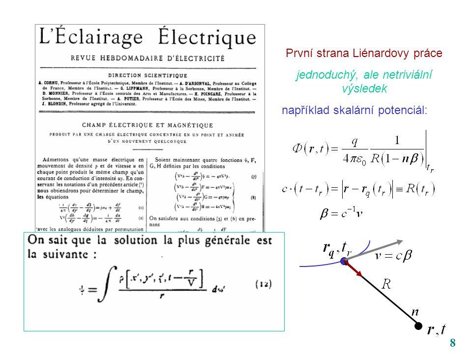 8 První strana Liénardovy práce jednoduchý, ale netriviální výsledek například skalární potenciál: