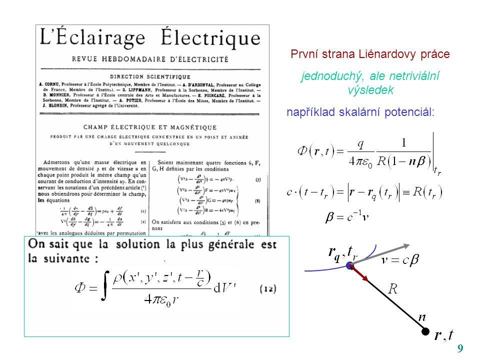 9 První strana Liénardovy práce jednoduchý, ale netriviální výsledek například skalární potenciál: