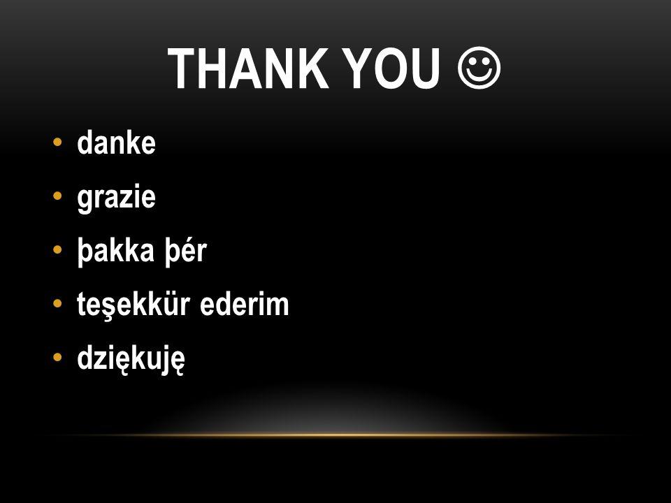 THANK YOU danke grazie þakka þér teşekkür ederim dziękuję