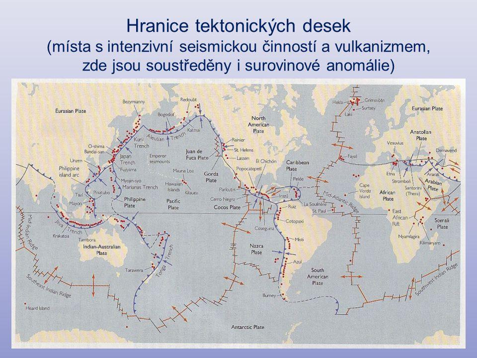 Hranice tektonických desek (místa s intenzivní seismickou činností a vulkanizmem, zde jsou soustředěny i surovinové anomálie)