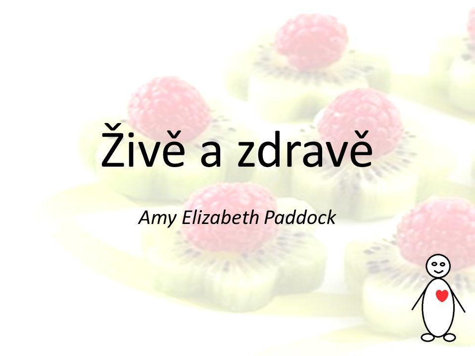 Živě a zdravě Amy Elizabeth Paddock