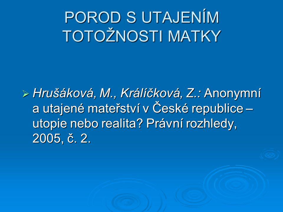 PRÁVNÍ ÚPRAVA zákon č.422/2004 Sb.