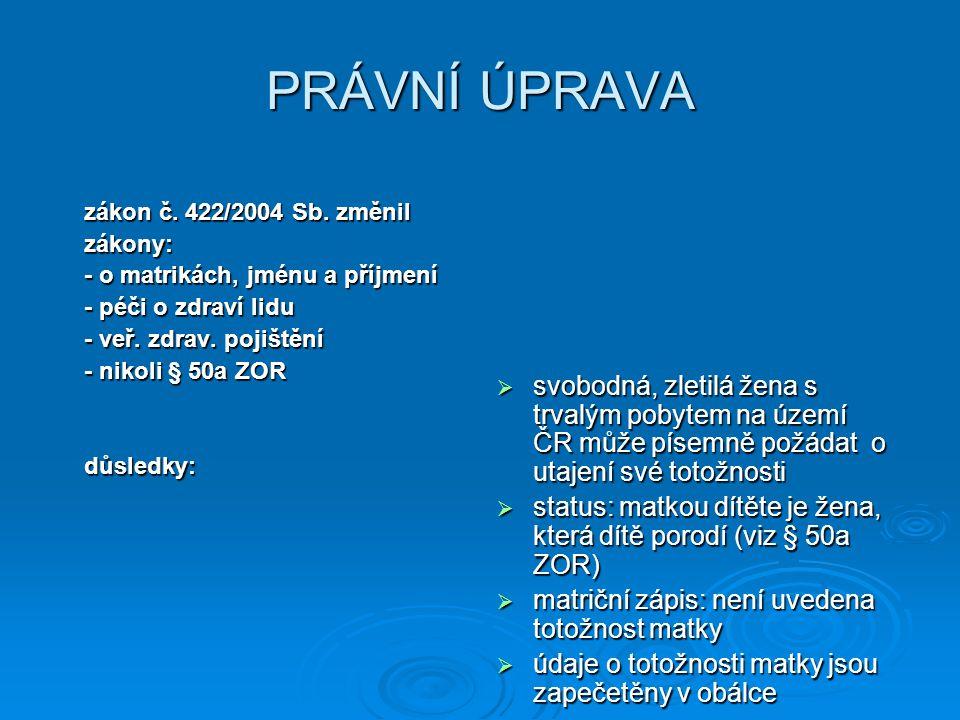 Policejní prezidium ČR počet vražd novorozenců počet vražd novorozenců 20006 20011 20021 20033 20040 20050 2006?