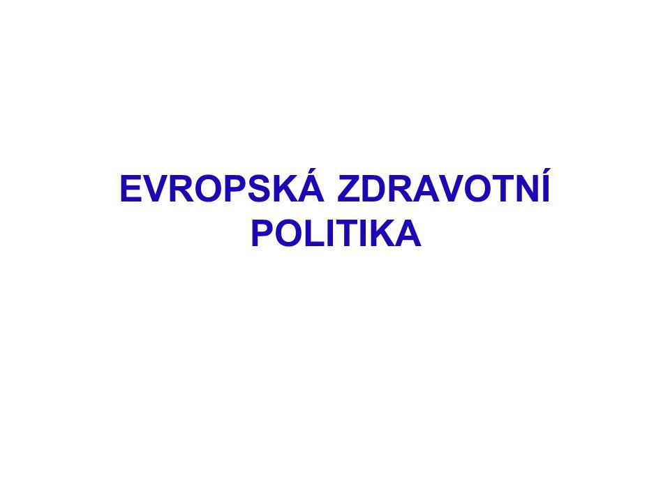 EVROPSKÁ ZDRAVOTNÍ POLITIKA