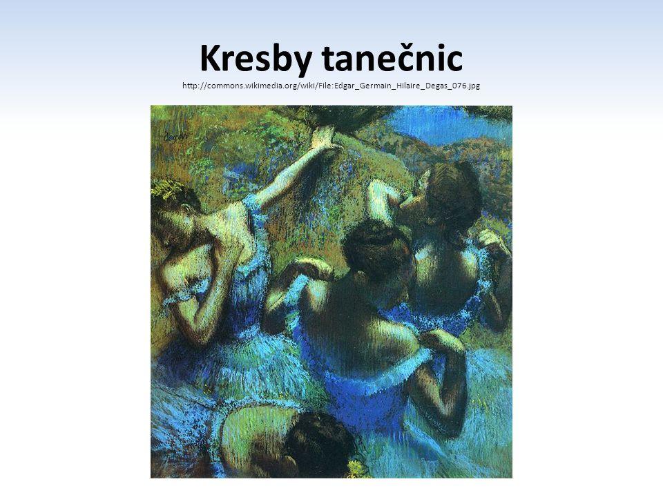 Kresby tanečnic http://commons.wikimedia.org/wiki/File:Edgar_Germain_Hilaire_Degas_076.jpg