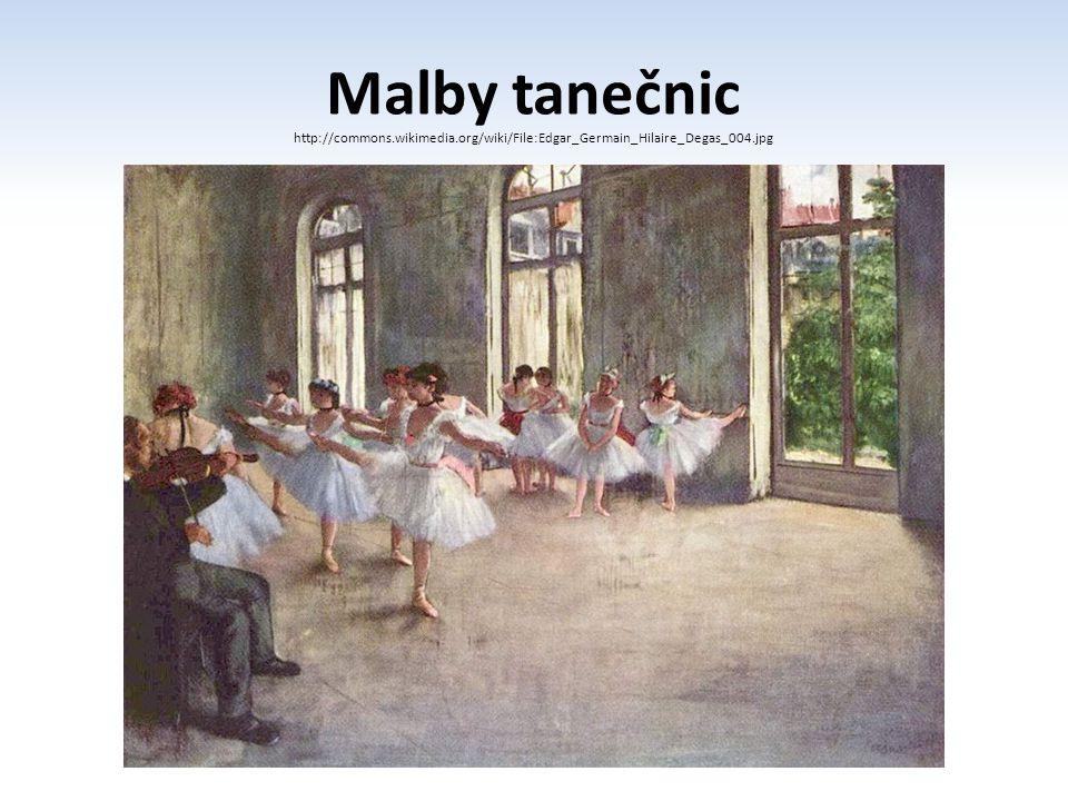 Malby tanečnic http://commons.wikimedia.org/wiki/File:Edgar_Germain_Hilaire_Degas_004.jpg