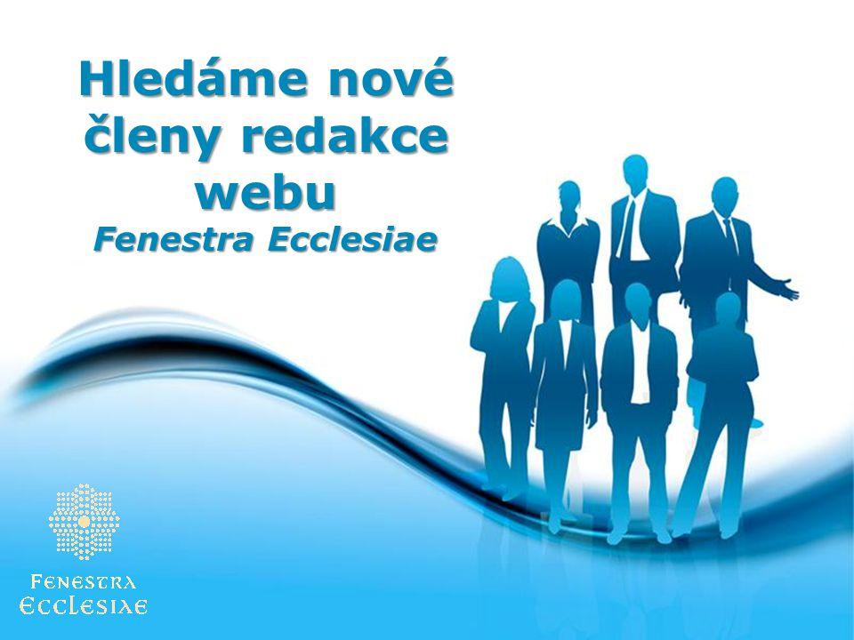 Hledáme nové členy redakce webu Fenestra Ecclesiae
