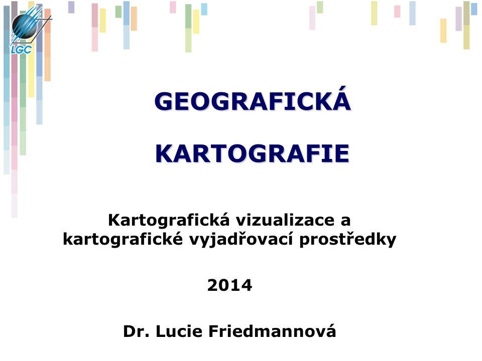 KARTOGRAFICKÁ VIZUALIZACE Je část kartografie zabývající se studiem a aplikací kartografických vyjadřovacích prostředků Pod pojmem kartografické vyjadřovací prostředky chápeme metody zobrazení informace do mapy v nejširším slova smyslu Kombinací těchto prostředků vzniká kartografický znak (mapový znak, značka) Kartografický znak z grafického hlediska definujeme pomocí jeho optických vlastností (Jacques Bertin, 1973 – optické vlastnosti kartografického znaku)