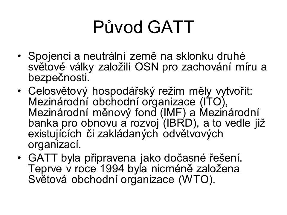 Původ GATT Spojenci a neutrální země na sklonku druhé světové války založili OSN pro zachování míru a bezpečnosti.