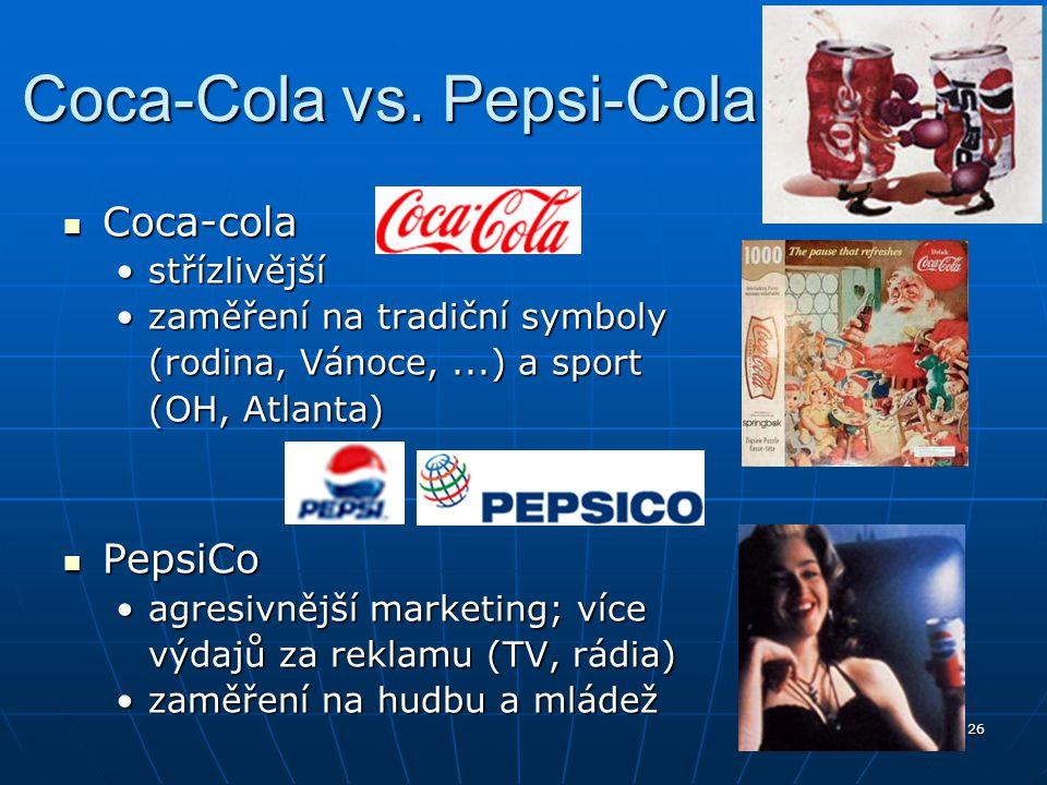 26 Coca-Cola vs. Pepsi-Cola Coca-cola Coca-cola střízlivějšístřízlivější zaměření na tradiční symbolyzaměření na tradiční symboly (rodina, Vánoce,...)