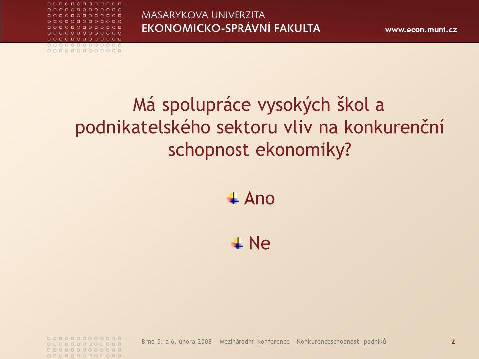 www.econ.muni.cz Brno 5. a 6.