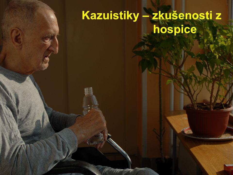 Kazuistiky – zkušenosti z hospice