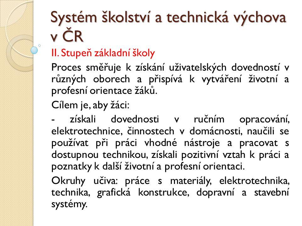 Systém školství a technická výchova v ČR II.