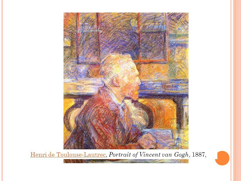 Henri de Toulouse-LautrecHenri de Toulouse-Lautrec, Portrait of Vincent van Gogh, 1887,