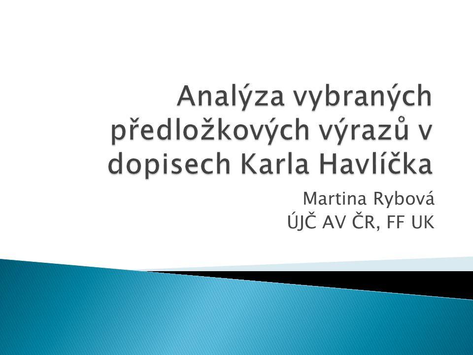 Martina Rybová ÚJČ AV ČR, FF UK