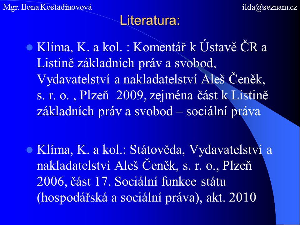 Literatura: Klíma, K. a kol.