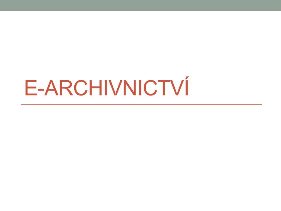 E-ARCHIVNICTVÍ