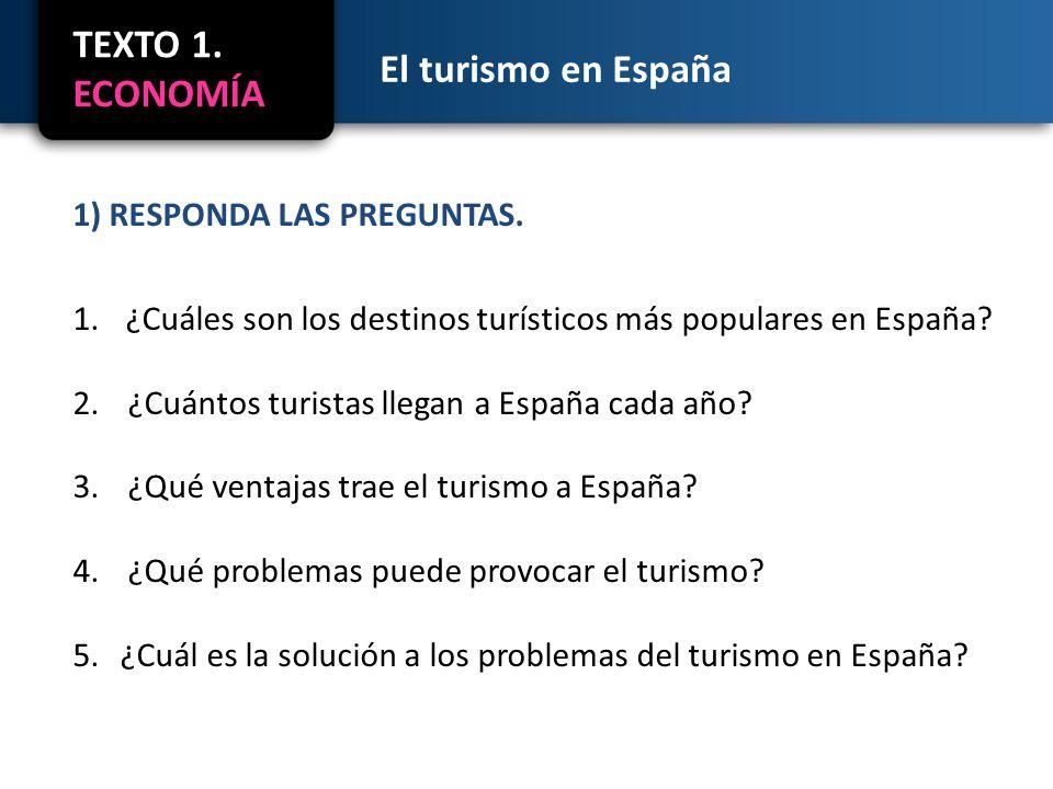 El turismo en España 2) TRADUZCA AL ESPAÑOL.
