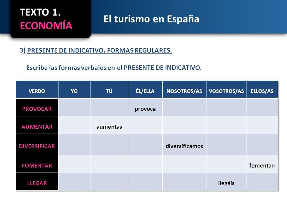 El turismo en España 4) a) RELACIONE LAS COLUMNAS SEGÚN LAS COLOCACIONES EN EL TEXTO.