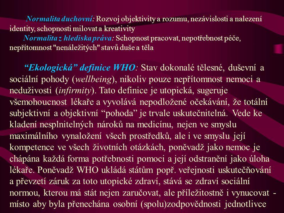 Obr.10 Zdravotně (adaptačně) relevantní vlastnosti jsou pod selekčními tlaky.