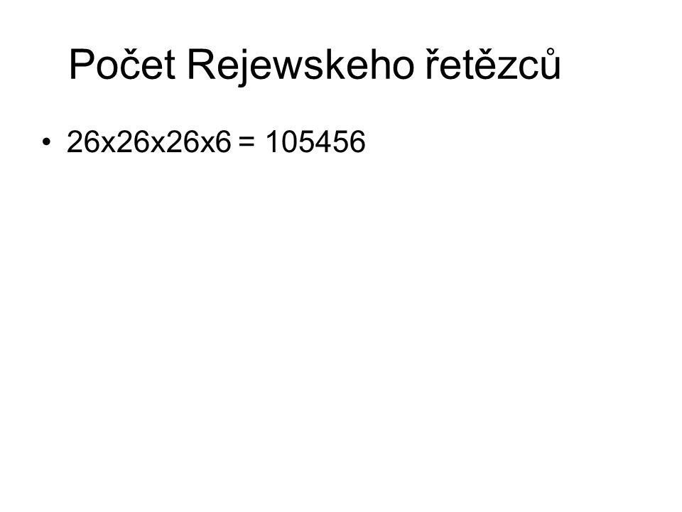 Počet Rejewskeho řetězců 26x26x26x6 = 105456