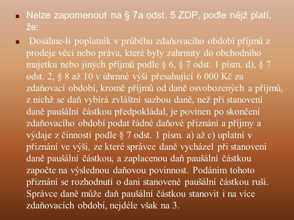 Minimální základ daně podle § 7c ZDP Pozor: Plete se pojem minimální základ daně s pojmem minimální daň, zvláště v publikacích nevalné odborné úrovně, § 7c upravuje minimální základ daně, to ještě neznamená, že se bude nějaká daň skutečně platit!!.