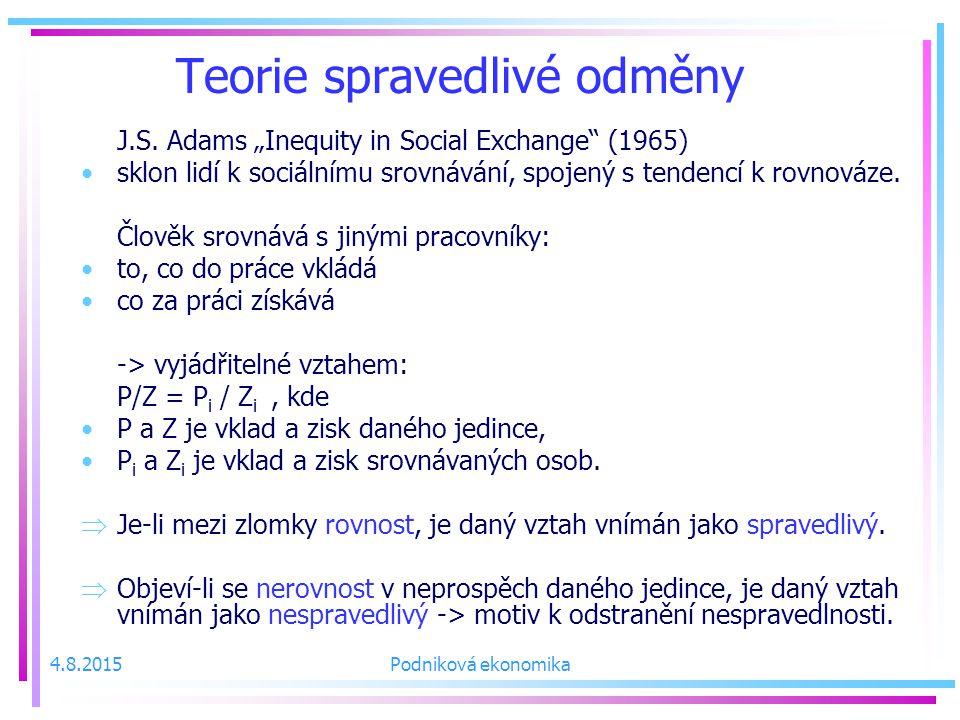 4.8.2015Podniková ekonomika Teorie spravedlivé odměny J.S.