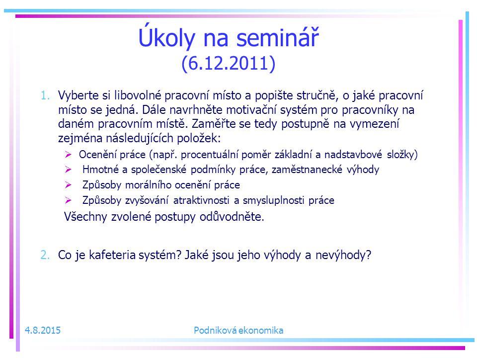 Úkoly na seminář (6.12.2011) 1.Vyberte si libovolné pracovní místo a popište stručně, o jaké pracovní místo se jedná.