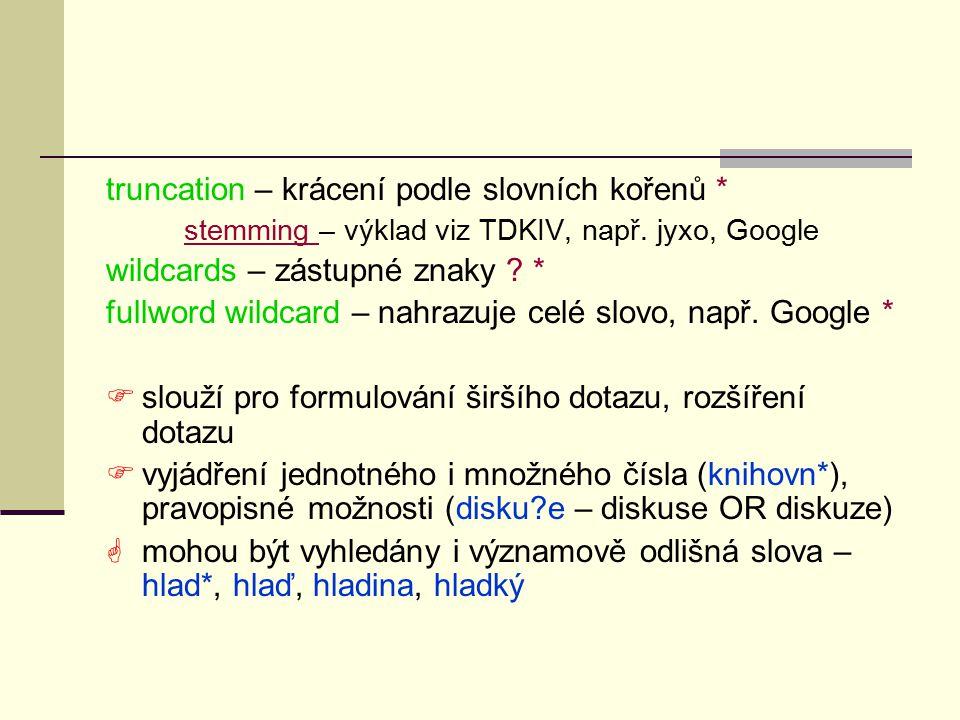 Vyhledej a skoč  vyhledávání v hitech na zobrazené stránce pomocí FIND  spočívá v tom, že uživatel se pomocí klíčových slov rychle orientuje v seznamu vyhledaných odkazů na dokumenty to předpokladá zobrazení maxim.