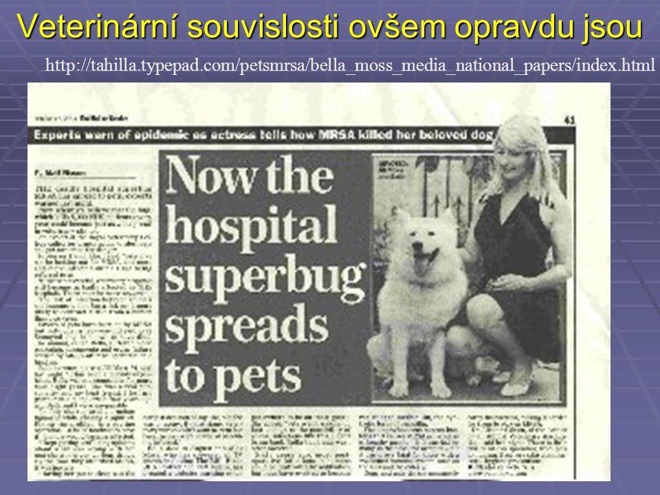 Veterinární souvislosti ovšem opravdu jsou http://tahilla.typepad.com/petsmrsa/bella_moss_media_national_papers/index.html