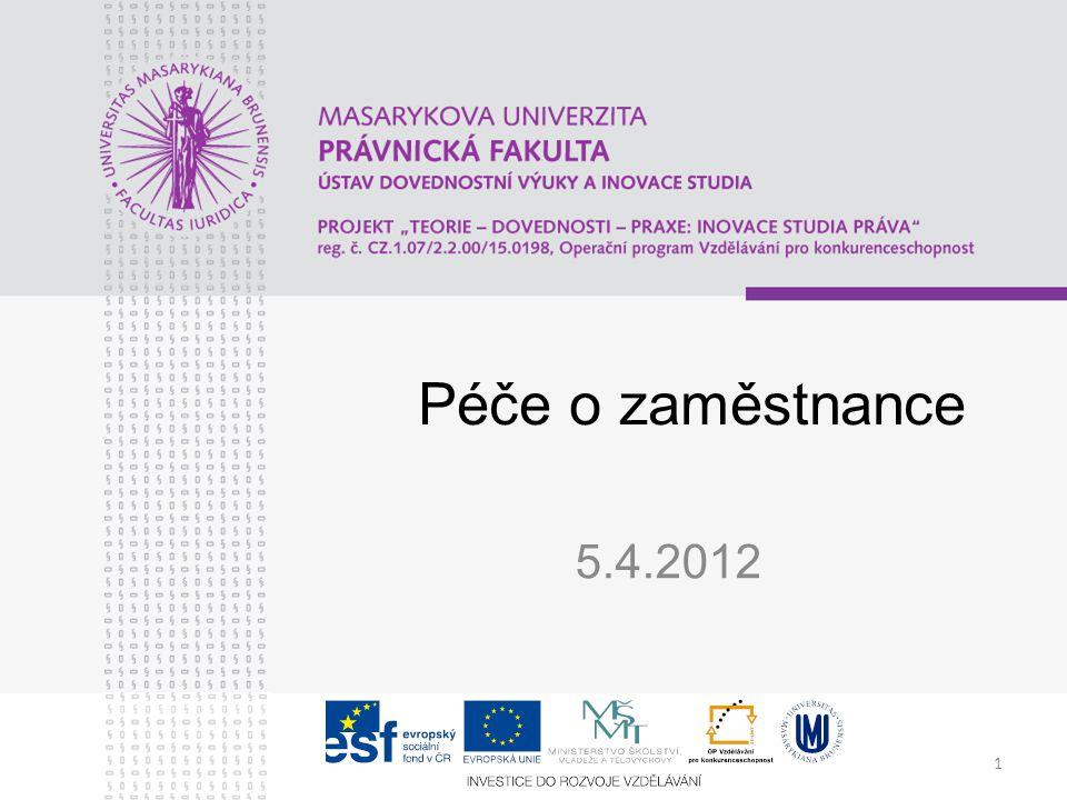 1 Péče o zaměstnance 5.4.2012
