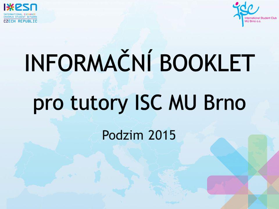 Vyzvednout studenta a doprovodit ho na koleje/byt Ubytovací smlouvu už budou mít s sebou, pomoc s vyplněním na recepci nebo u ubytovatelky Zeptat se, jestli nepotřebuje něco dalšího (obchod, policie, další schůzka...) 12 Informační booklet pro tutory ISC MU Brno | Podzim 2015 | tutoring@isc.muni.cz