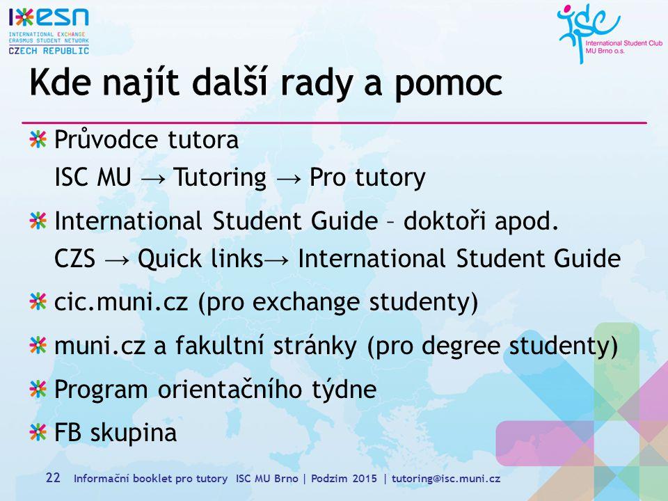 Průvodce tutora ISC MU → Tutoring → Pro tutory International Student Guide – doktoři apod.