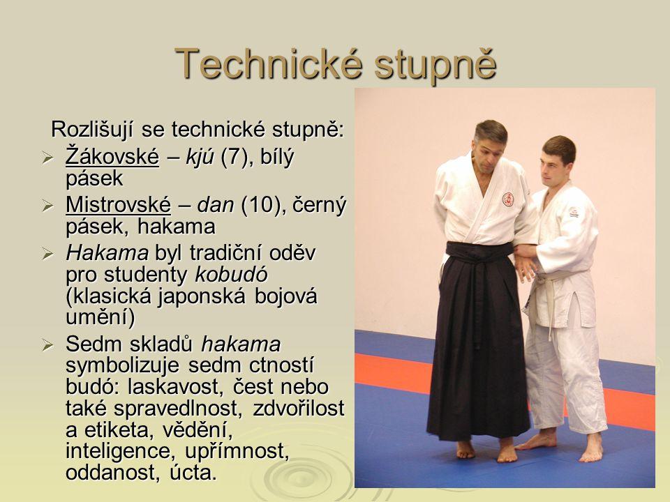 Technické stupně Rozlišují se technické stupně:  Žákovské – kjú (7), bílý pásek  Mistrovské – dan (10), černý pásek, hakama  Hakama byl tradiční od