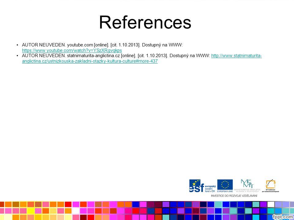 References AUTOR NEUVEDEN. youtube.com [online]. [cit.