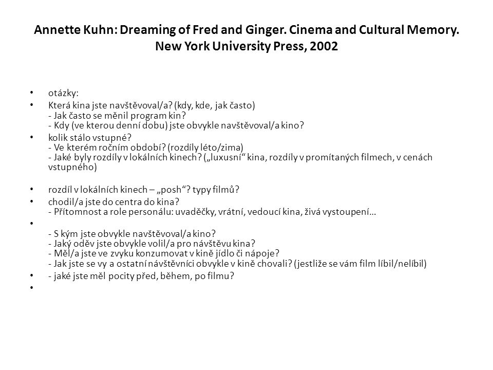 Annette Kuhn: Dreaming of Fred and Ginger. Cinema and Cultural Memory.